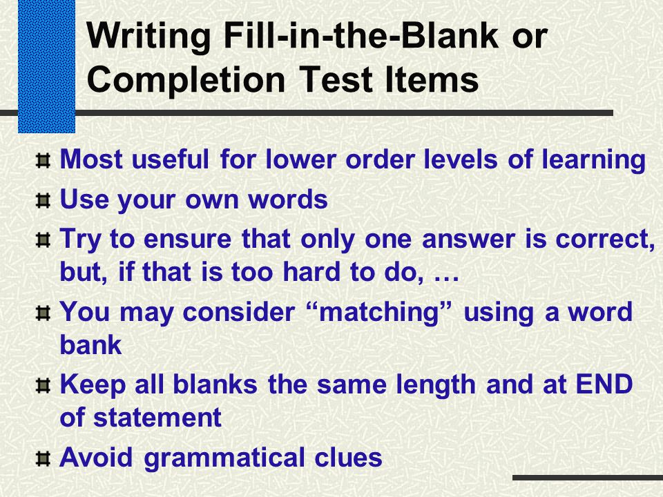Writing Fill-in-the-Blank or Completion Test Items