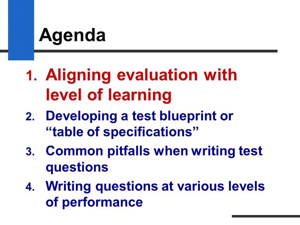 Agenda Aligning evaluation with level of learning