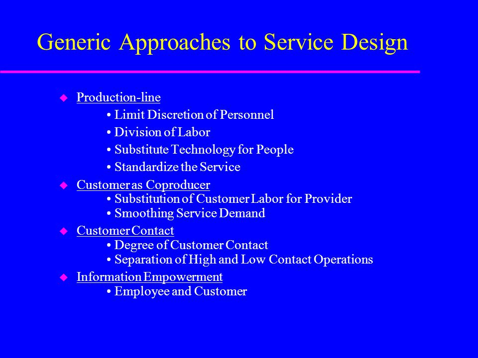 Generic Approaches to Service Design