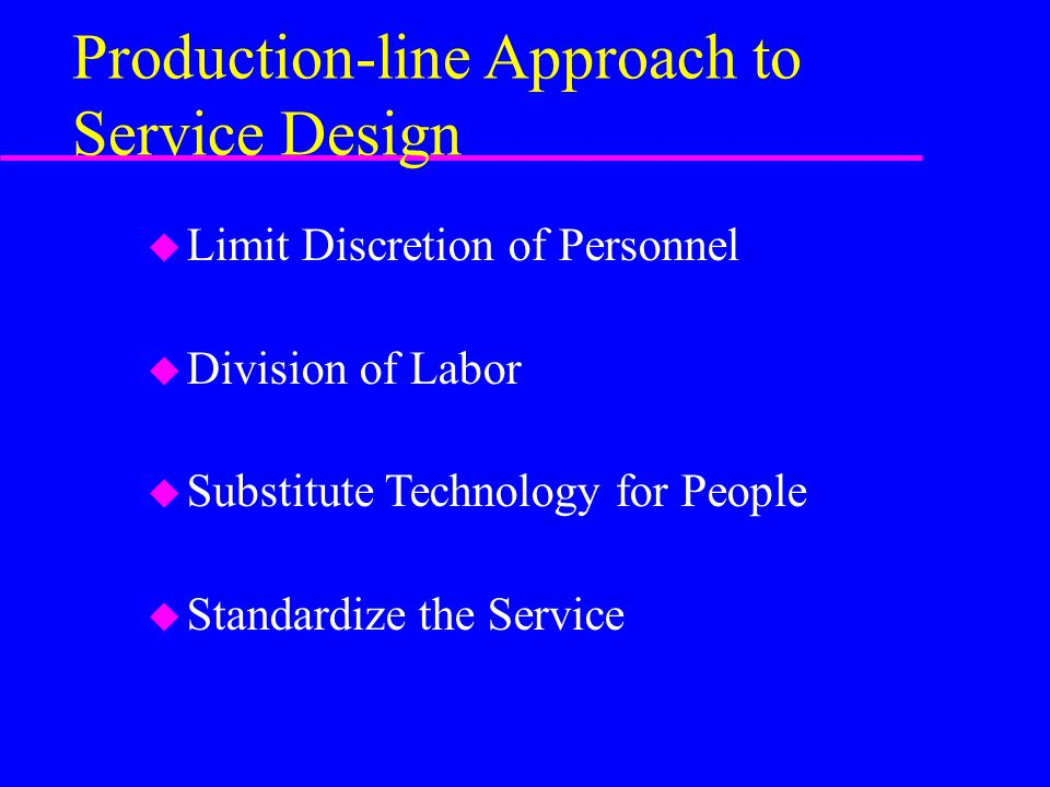 Production-line Approach to Service Design