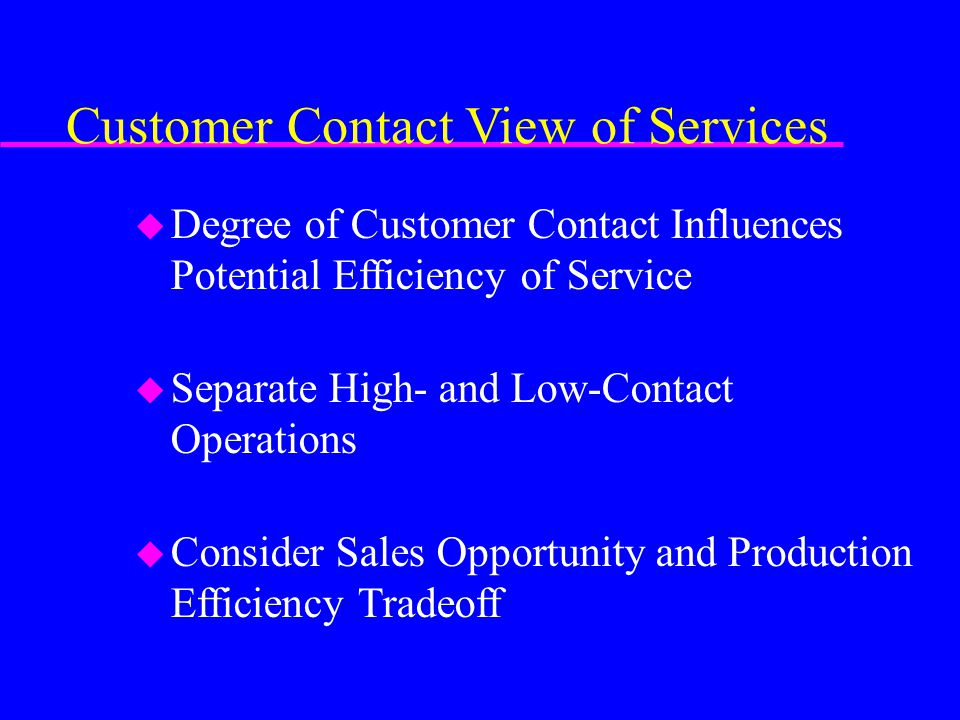 Customer Contact View of Services
