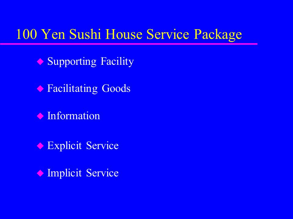 100 Yen Sushi House Service Package