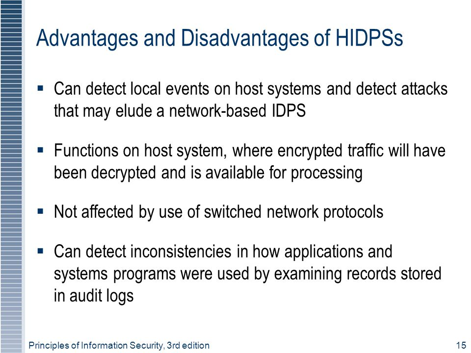 Advantages and Disadvantages of HIDPSs