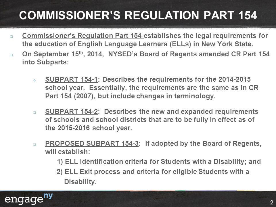 COMMISSIONER'S REGULATION PART 154