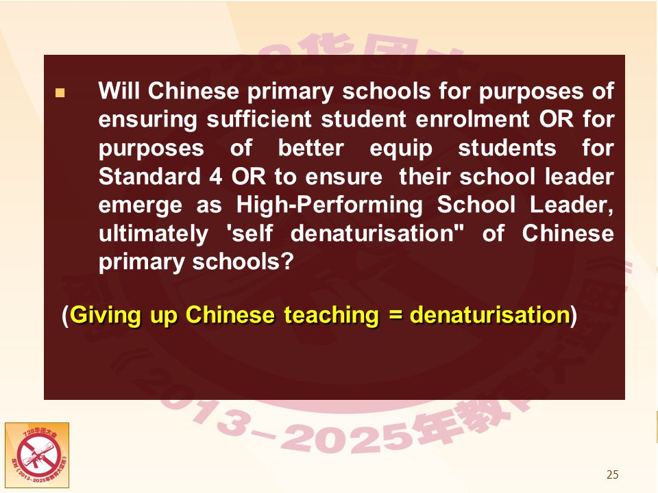(Giving up Chinese teaching = denaturisation)
