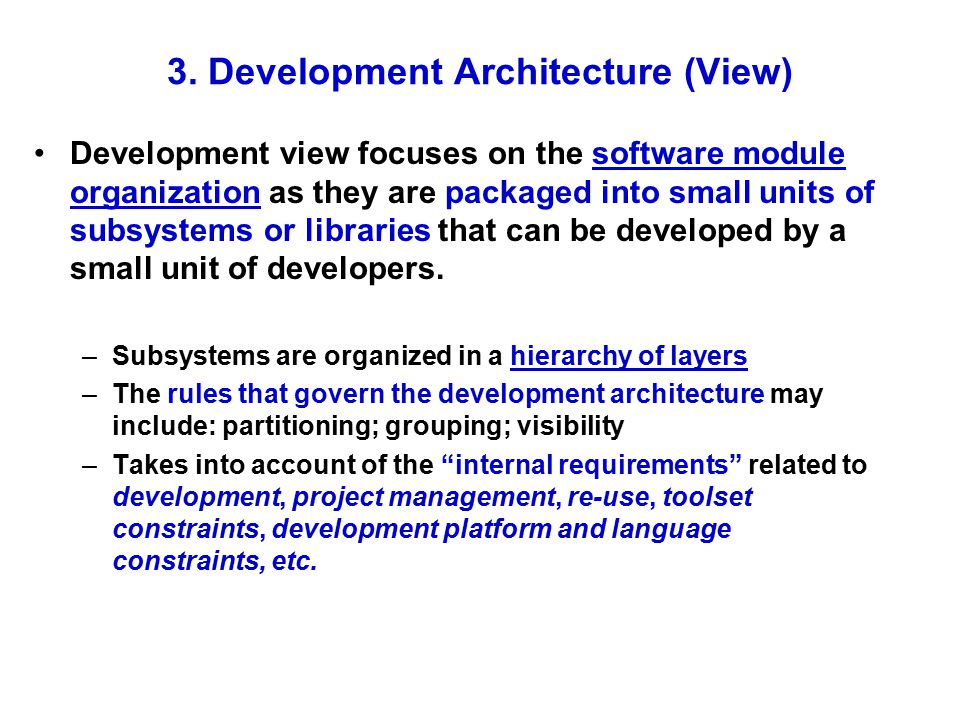 3. Development Architecture (View)