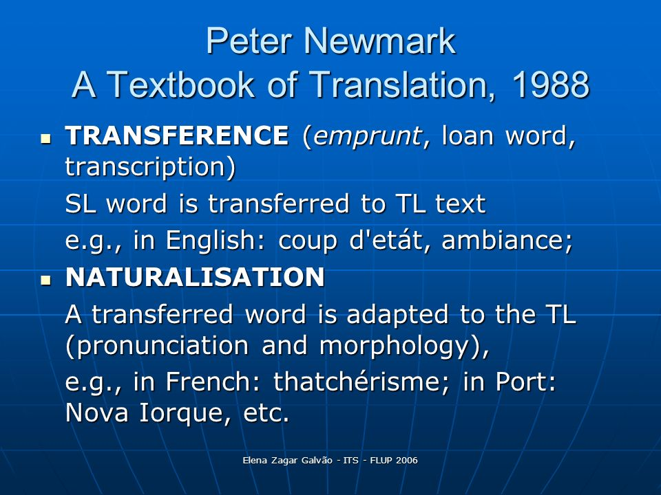 Peter Newmark A Textbook of Translation, 1988