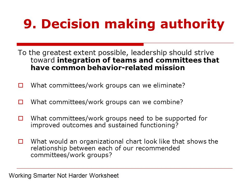 9. Decision making authority