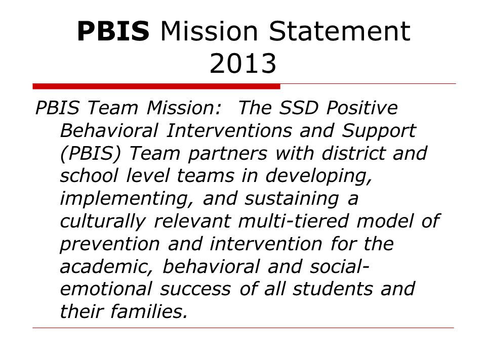 PBIS Mission Statement 2013