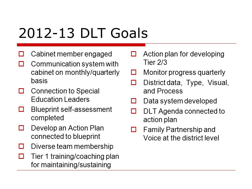 2012-13 DLT Goals Cabinet member engaged