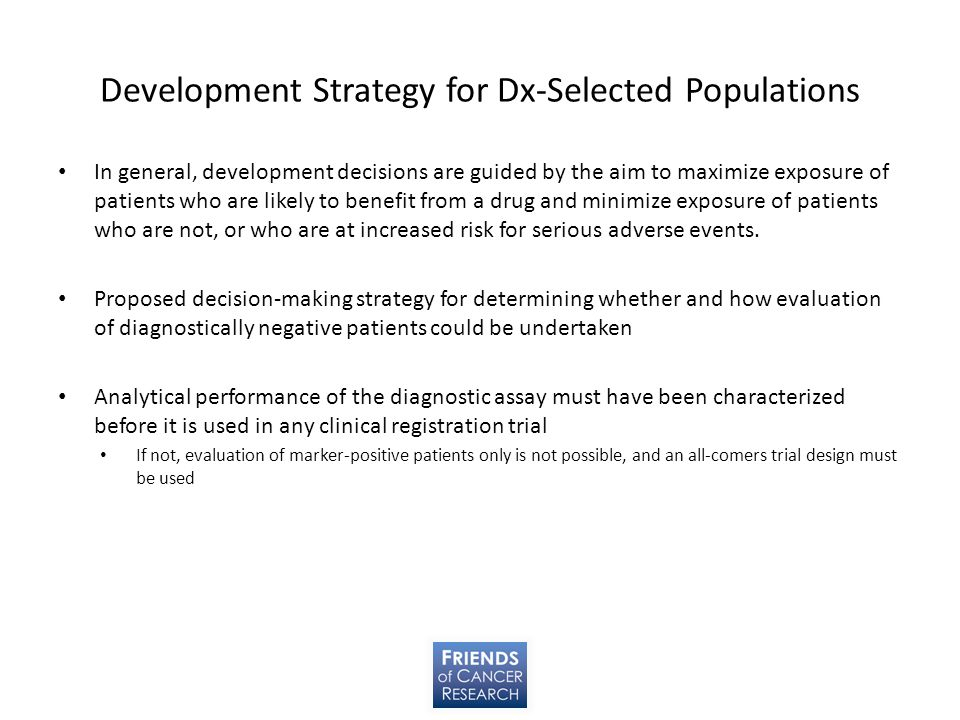 Development Strategy for Dx-Selected Populations