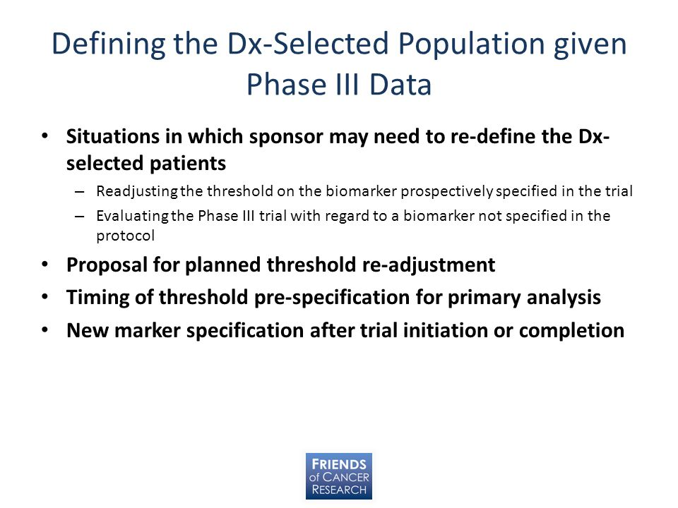Defining the Dx-Selected Population given Phase III Data