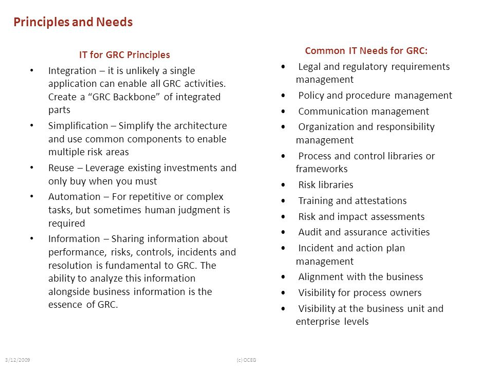 Principles and Needs Common IT Needs for GRC: