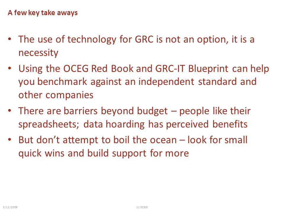 The use of technology for GRC is not an option, it is a necessity