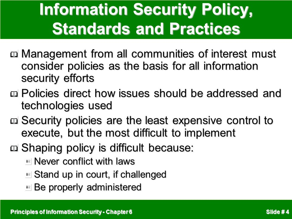 Information Security Policy, Standards and Practices