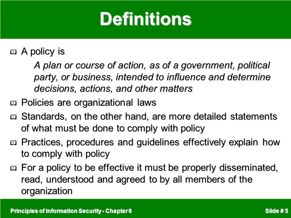 Definitions A policy is