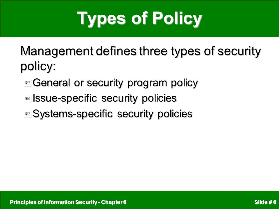 Types of Policy Management defines three types of security policy: