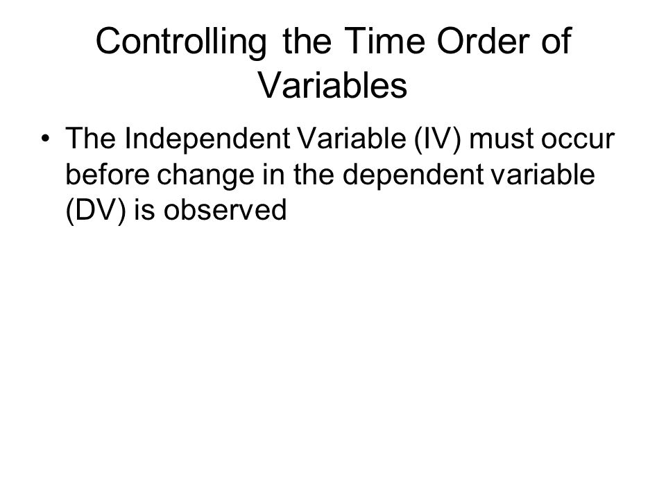 Controlling the Time Order of Variables