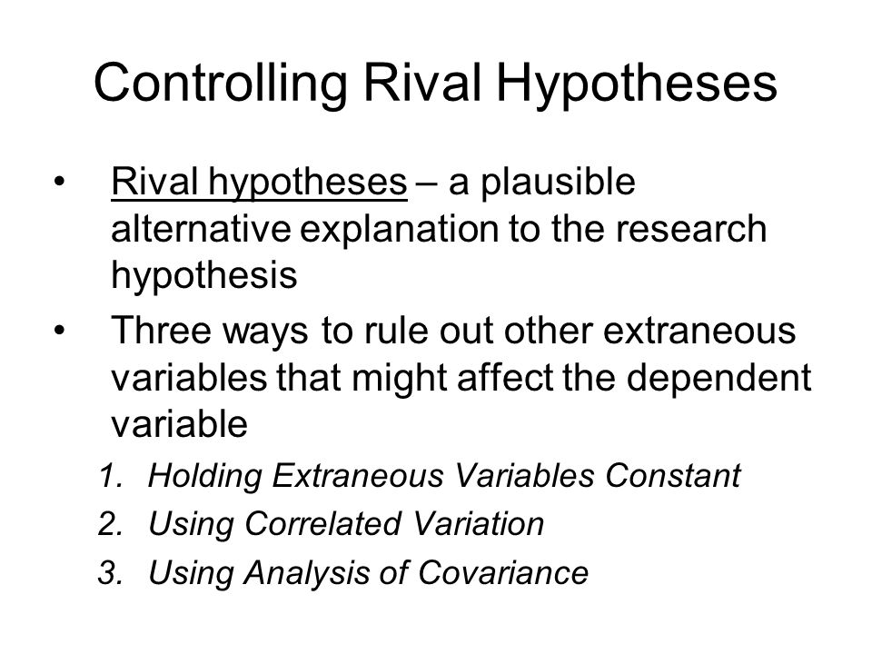 Controlling Rival Hypotheses