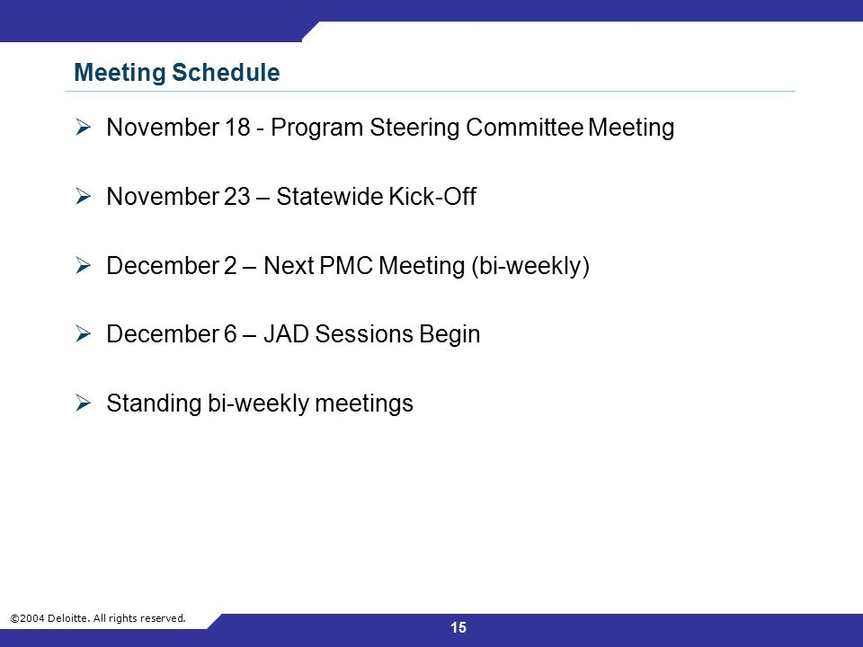 Meeting Schedule November 18 - Program Steering Committee Meeting. November 23 – Statewide Kick-Off.