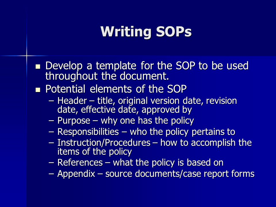 writing sops Writing effective sops for pharma july 1st, 2013 // 1:07 pm @ jmpickett this is part ii of our article on ensuring effective sops in the pharmaceutical industry.