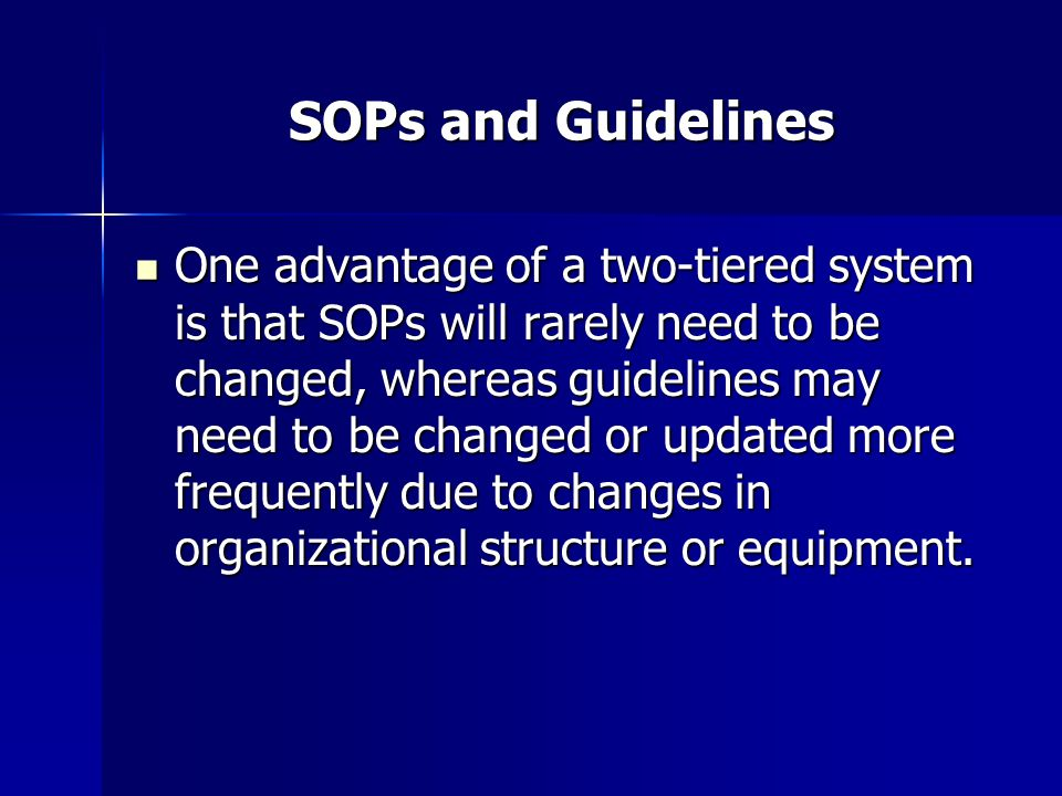 SOPs and Guidelines