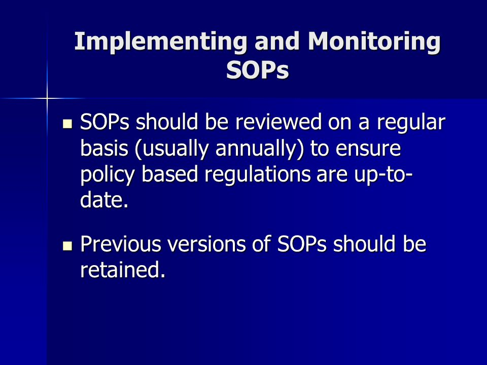 Implementing and Monitoring SOPs