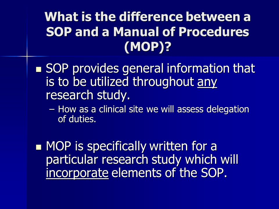 What is the difference between a SOP and a Manual of Procedures (MOP)