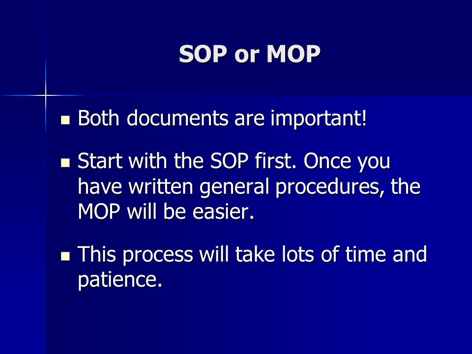 SOP or MOP Both documents are important!