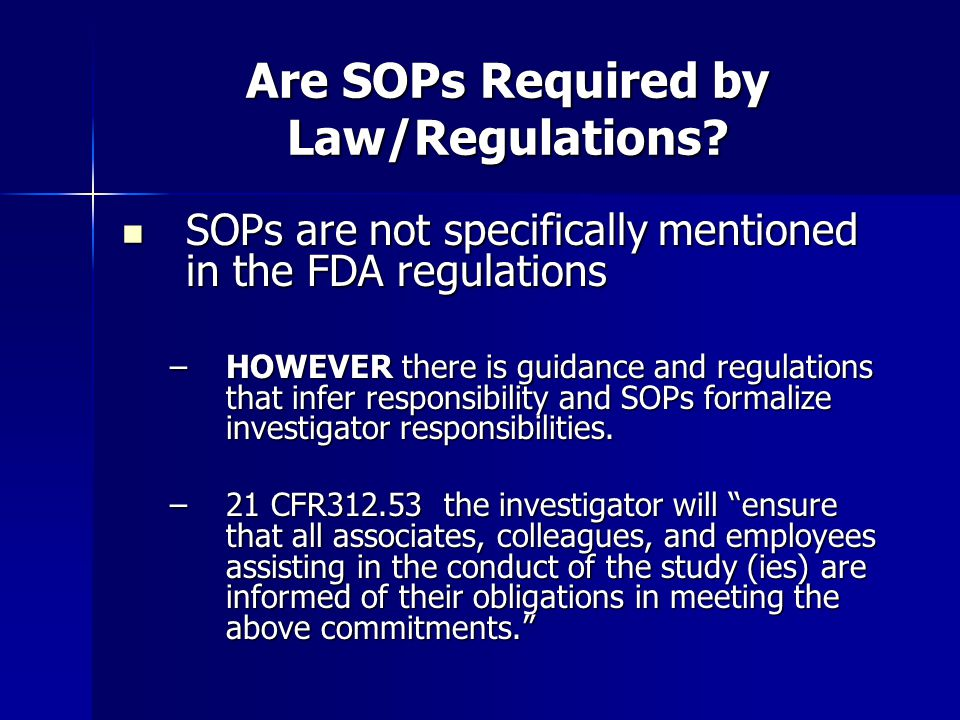 Are SOPs Required by Law/Regulations