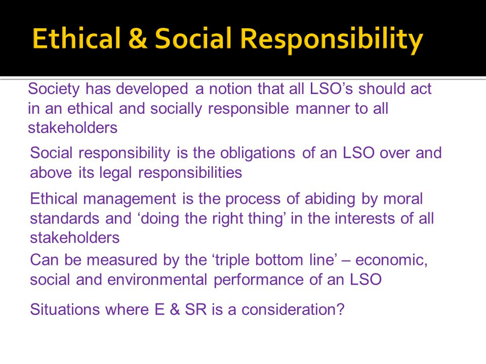 Ethical & Social Responsibility