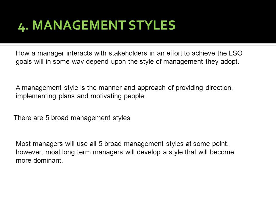 4. MANAGEMENT STYLES