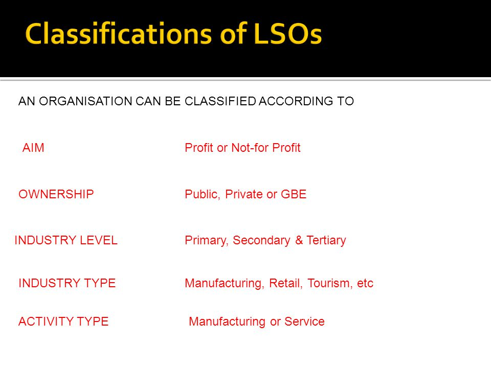 Classifications of LSOs