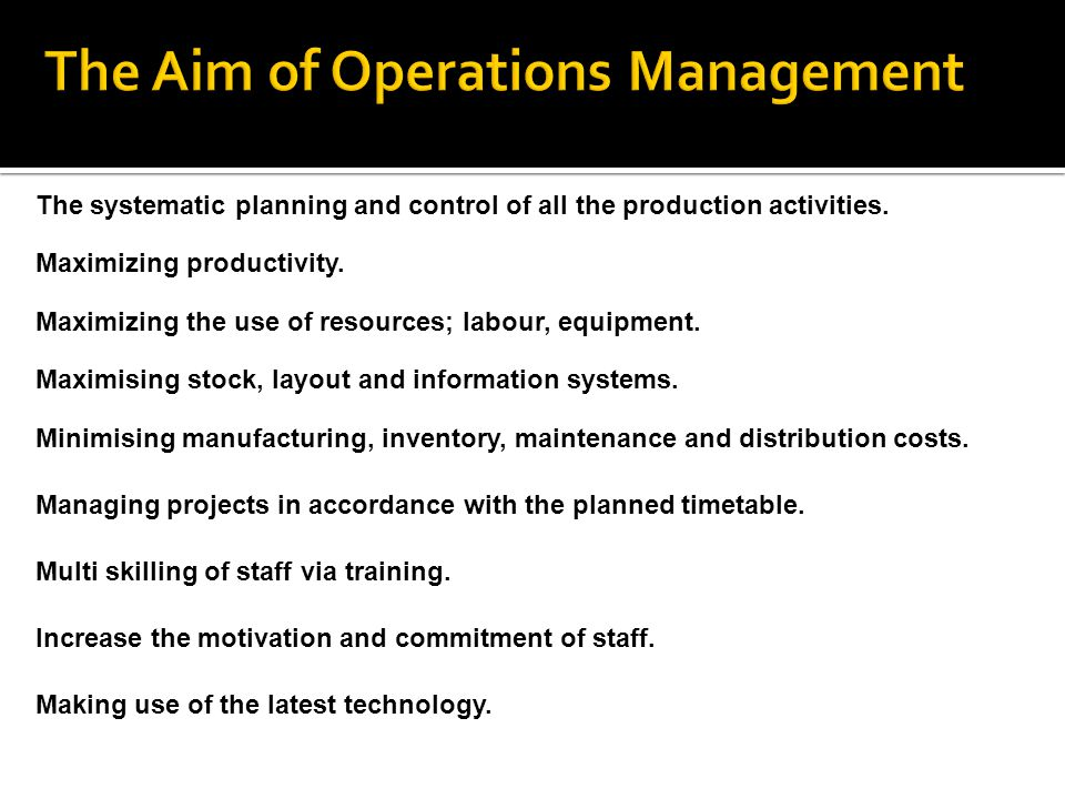The Aim of Operations Management