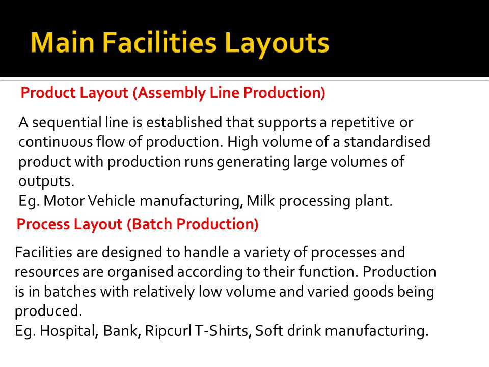 Product Layout (Assembly Line Production)