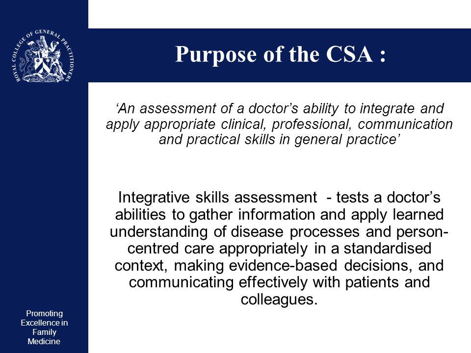Purpose of the CSA :