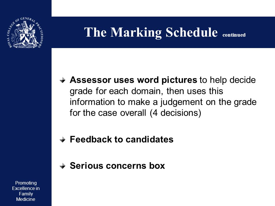 The Marking Schedule continued