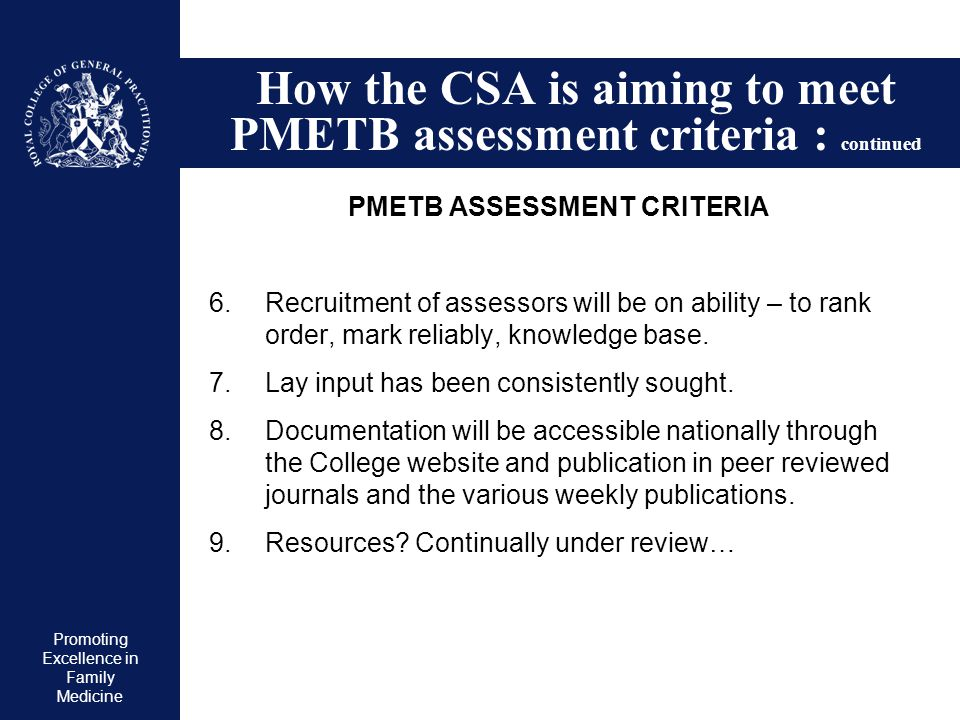 How the CSA is aiming to meet PMETB assessment criteria : continued