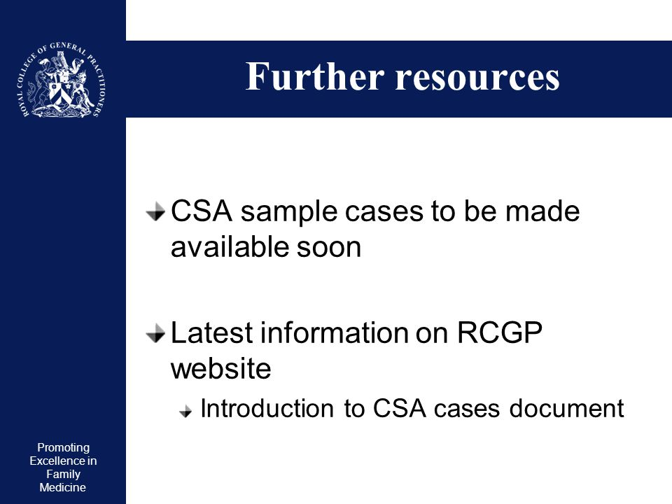 Further resources CSA sample cases to be made available soon