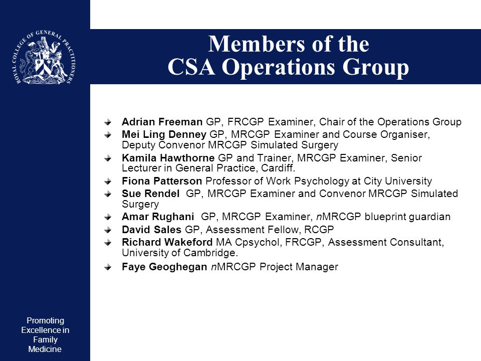 Members of the CSA Operations Group