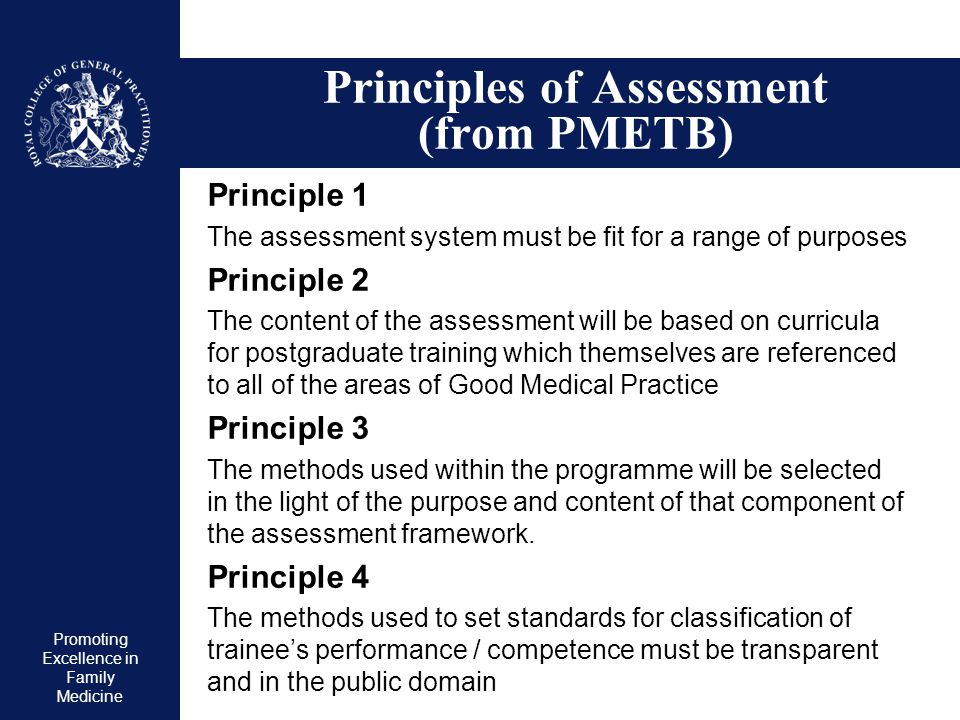 Principles of Assessment (from PMETB)