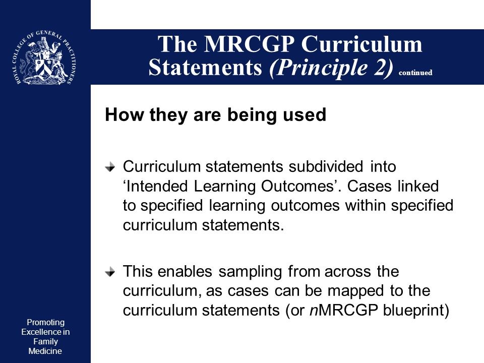 The MRCGP Curriculum Statements (Principle 2) continued