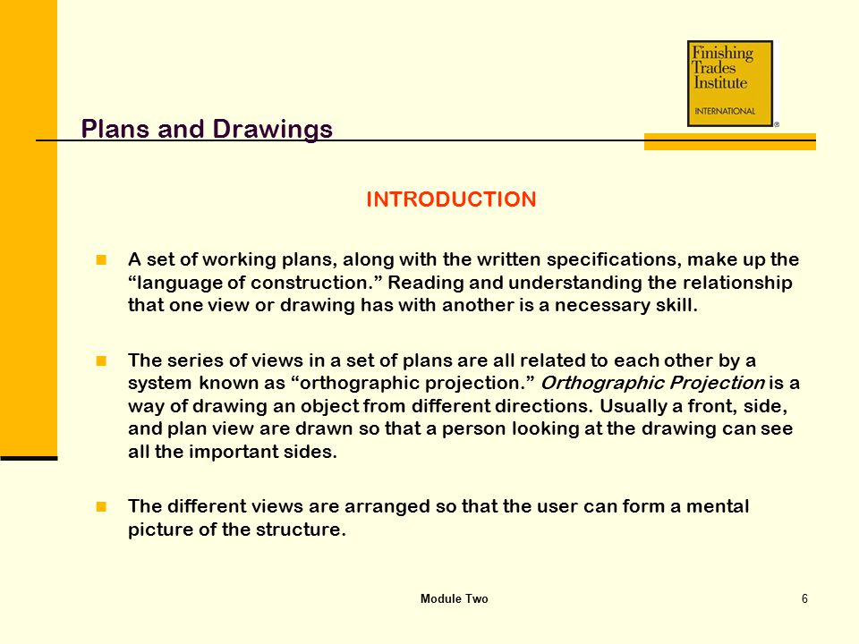 Plans and Drawings INTRODUCTION