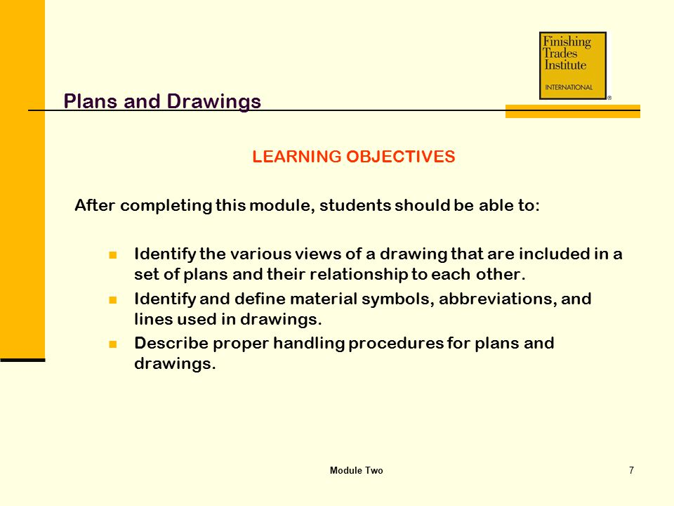 Plans and Drawings LEARNING OBJECTIVES
