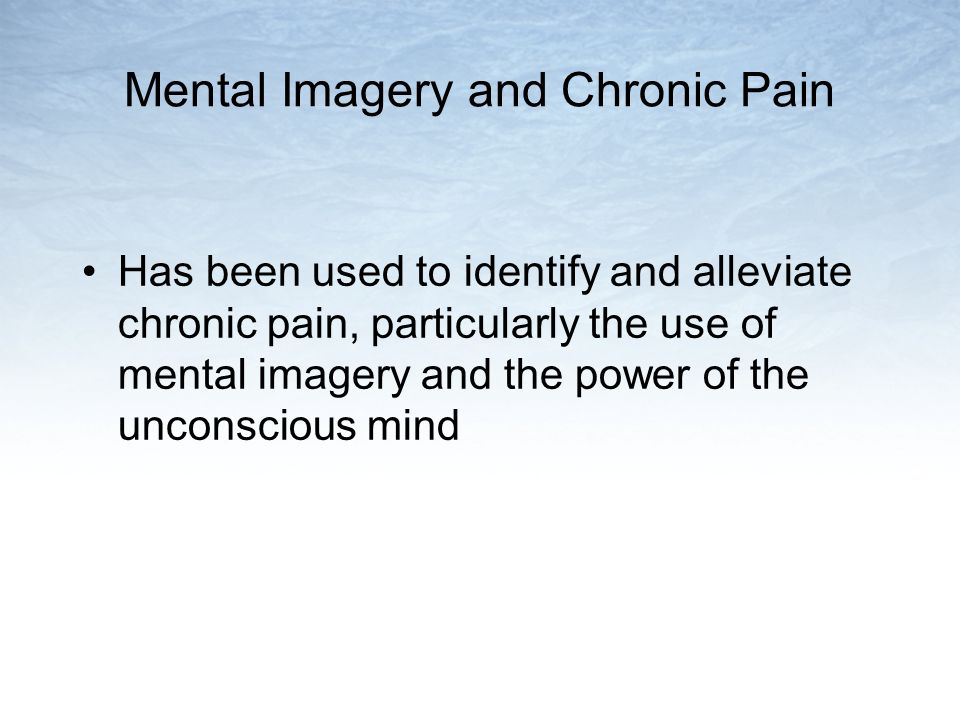 Mental Imagery and Chronic Pain