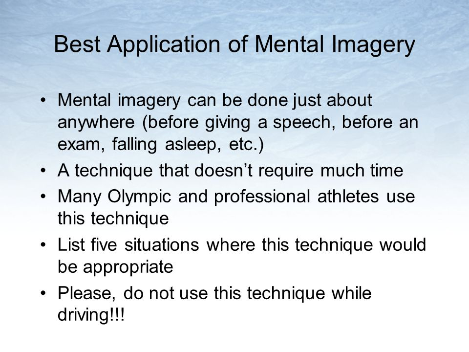 Best Application of Mental Imagery