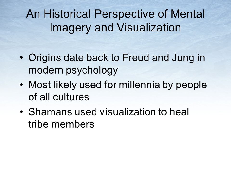 An Historical Perspective of Mental Imagery and Visualization