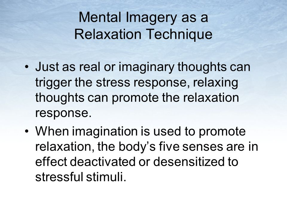 Mental Imagery as a Relaxation Technique