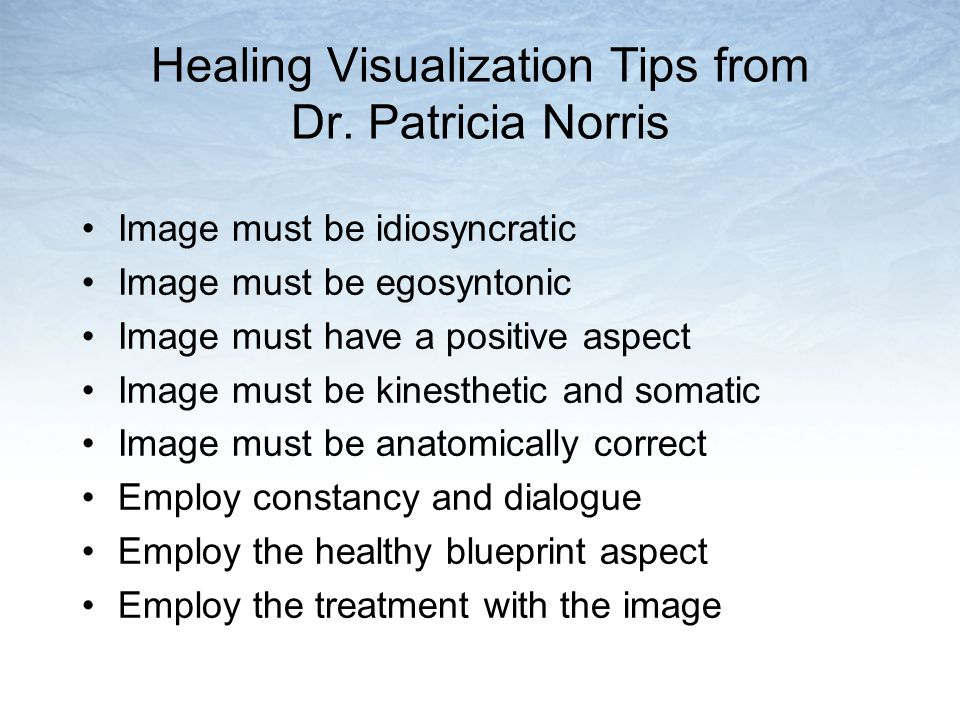 Healing Visualization Tips from Dr. Patricia Norris