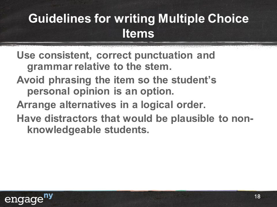 Guidelines for writing Multiple Choice Items